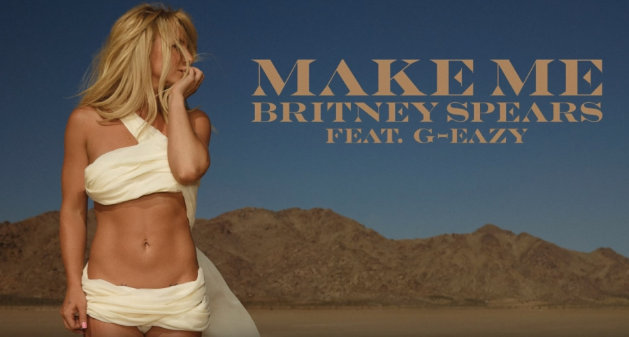 Britney B*tch is back: новый совместный сингл Britney Spears и G-Eazy «Make Me»