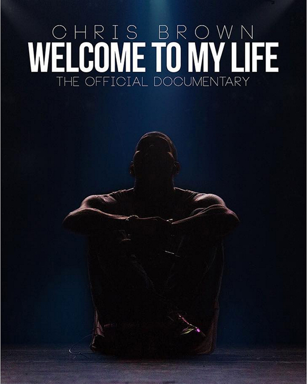 Крис Браун: Добро пожаловать в мою жизнь (Welcome To My Life)