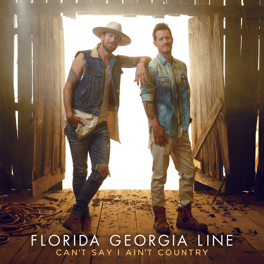 Cant-Say-I-Aint-Country-by-Florida-Georgia-Line-album-январь-2019